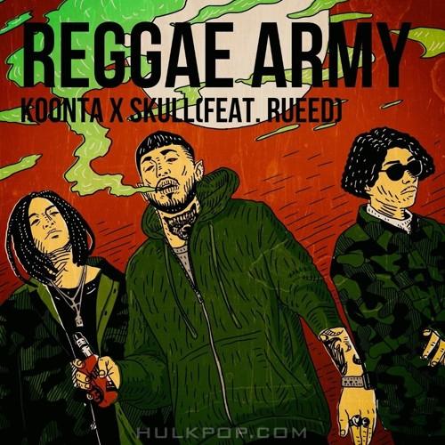 SKULL – REGGAE ARMY (Feat. Rueed) – Single