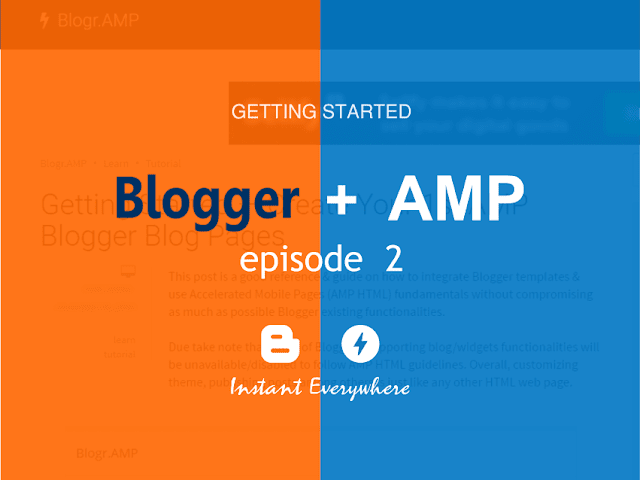 Blogger AMP HTML Guide 2017