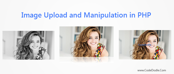 Image upload and manipulation in php