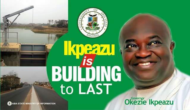 """The era of constructing """"action roads"""" in Abia is over  ...Ikpeazu is building to last"""