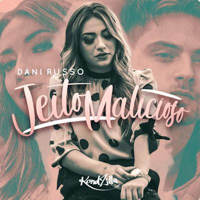 Dani Russo – Jeito Malicioso (2018) [Download]