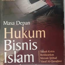 Arti dan Pengertian serta Penerapan Hukum Perdata Islam (Syariah) dalam Praktek Hukum di Indonesia