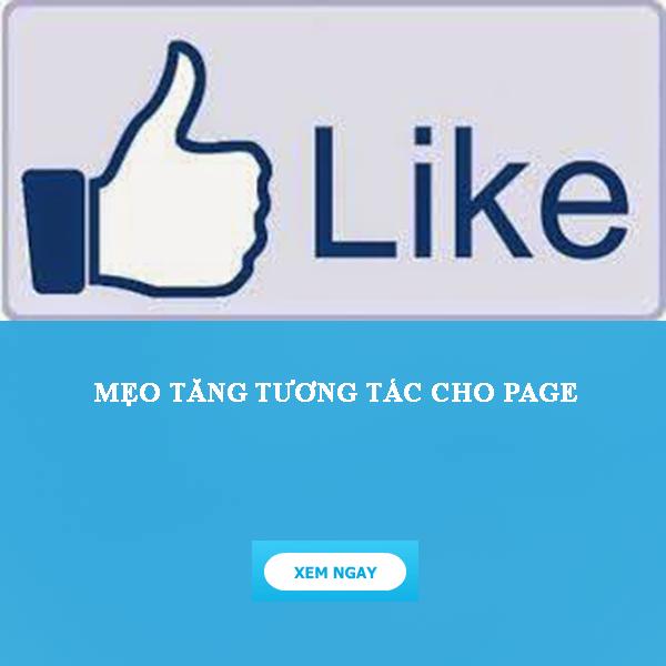 Mẹo tăng tương tác page facebook