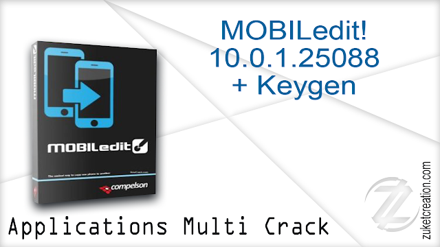 MOBILedit! 10.0.1.25088 + Keygen