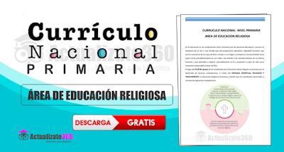 Currículo Nacional  Área de Educación Religiosa - Nivel Primaria