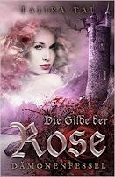 http://buecher-seiten-zu-anderen-welten.blogspot.de/2016/04/rezension-talira-tal-die-gilde-der-rose.html