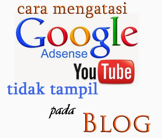 cara mengatasi adsense youtube tidak tampil pada blog