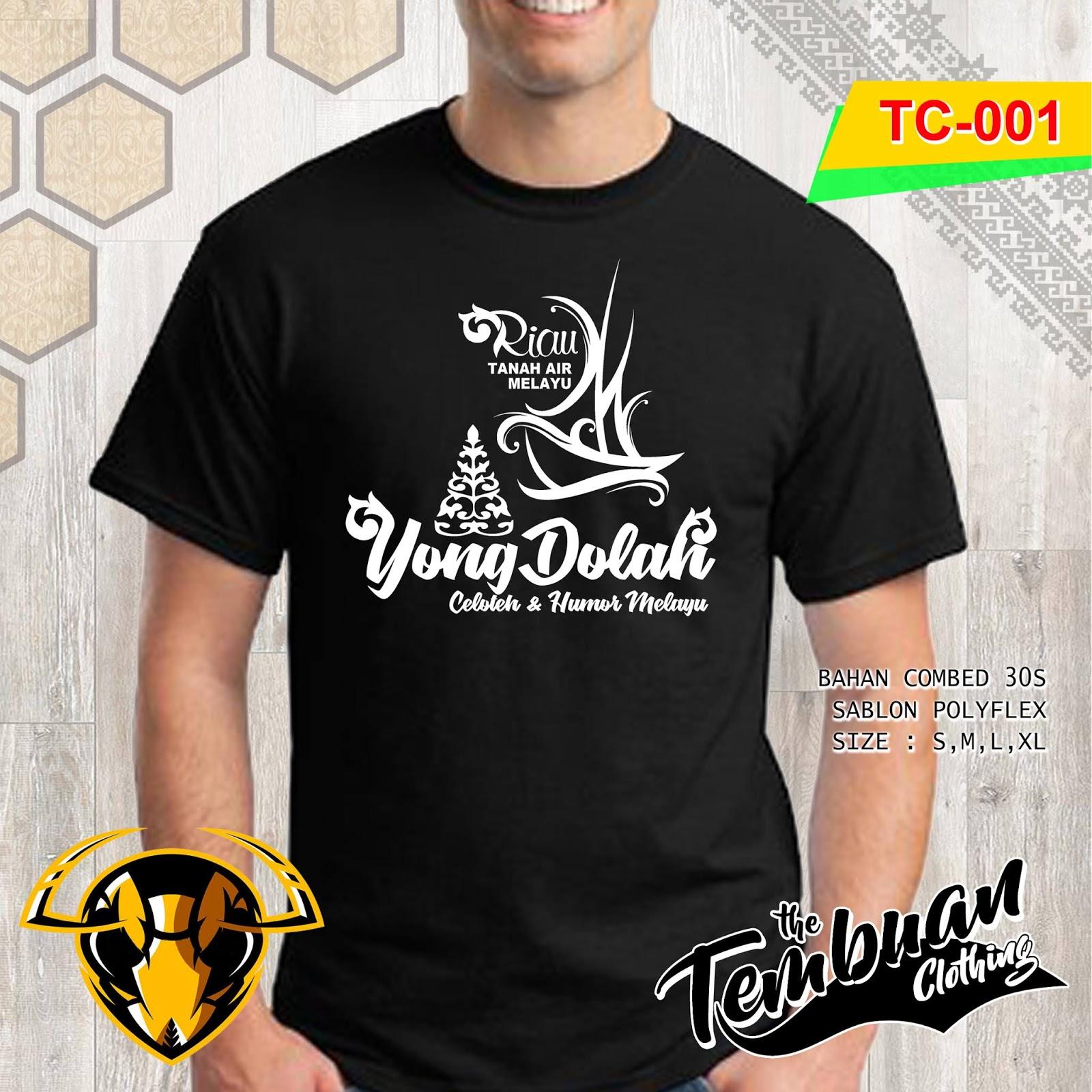 Tembuan Clothing - TC-001 (Yong Dolah Pekanbaru)