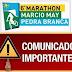 ATENÇÃO! Comunicado Importante do 6° Marathon Márcio May Pedra Branca