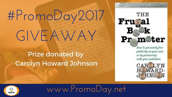 #PromoDay2017 #Giveaway www.PromoDay.net @FrugalBookPromo @PromoDayEvent