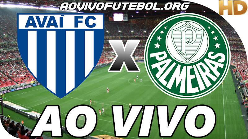 Assistir Avaí x Palmeiras Ao Vivo