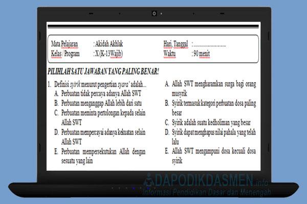 Soal PAT UKK PAS Akidah Akhlak SMA MA Kelas 10 Kurikulum 2013 Tahun 2019