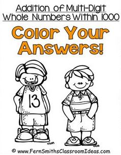 Fern Smith's Classroom Ideas Addition Multi-Digit Whole Numbers Within 1000 - Color Your Answers Printables with No Common Core