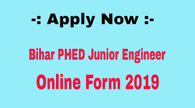 Bihar PHED Junior Engineer Online Form 2019