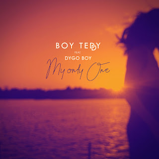 Boy Teddy feat Dygo Boy - My Only One
