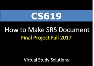 How to Prepare or Make SRS Document of CS619 Final Project