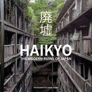 http://carpetbombingculture.co.uk/book/haikyo-the-modern-ruins-of-japan/