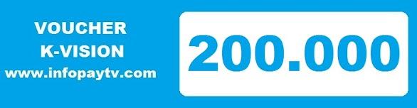 Voucher K Vision 200 Ribu