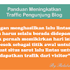 Panduan Meningkatkan Trafik Pengunjung
