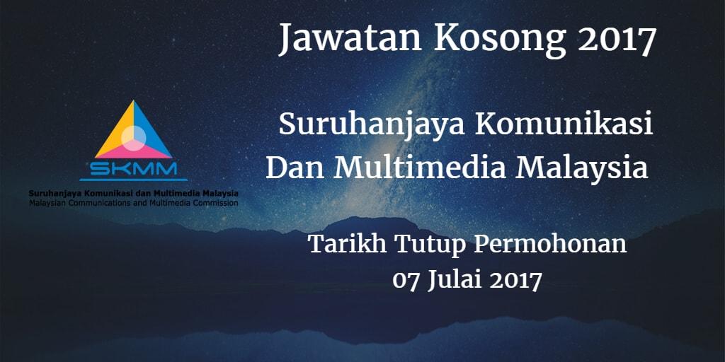 Jawatan Kosong SKMM 07 Julai 2017