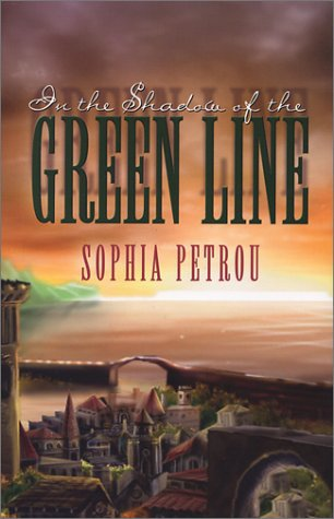In the Shadow of the Green Line (Five Star First Edition Women's Fiction Series) by Sophia Petrou