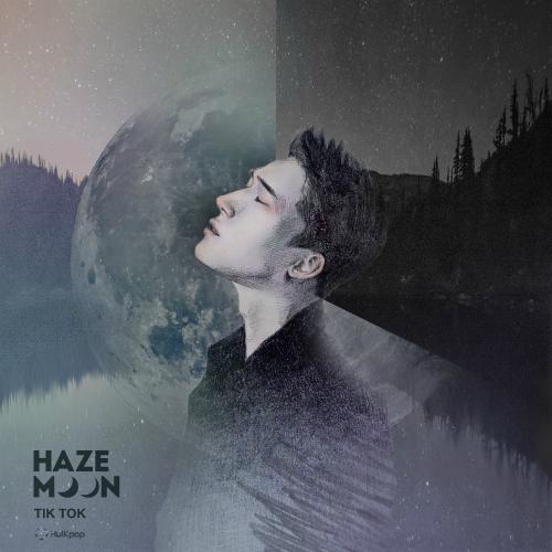 [Single] Haze Moon – Tik Tok