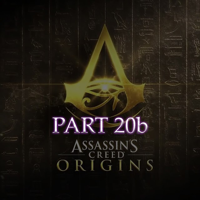 Tech Boy plays Assassin's Creed Origins P20b