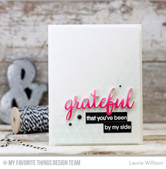 Handmade card from Laurie Willison featuring Grateful for You stamp set and Geometric Grid stencil #mftstamps