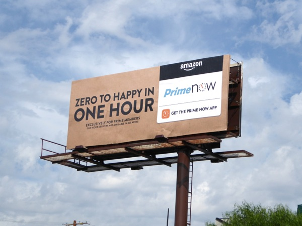 Amazon Prime Now Zero to happy in one hour billboard