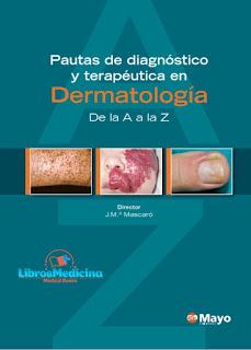 Pautas de Diagnóstico y Terapéutica en Dermatología. De la A a la Z