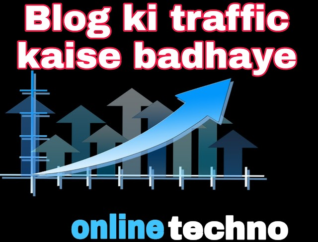 How to increase our blog traffic 100% working 2019 trick