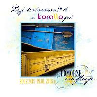 http://pomorze-craftuje.blogspot.com/2015/12/wyzwanie-zyj-kolorowo-z-korallo-16.html