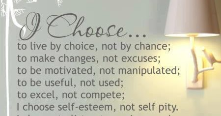 I choose to live by choice, not by chance.. ~ Amazing Pictures