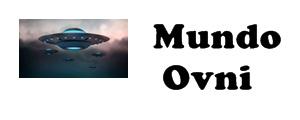 Mundo Ovni - Todas as Notícias sobre,Extraterrestres e Ovnis