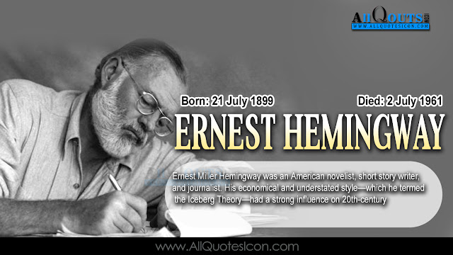 English-Ernest-Hemingway-Birthday-English-quotes-Whatsapp-images-Facebook-pictures-wallpapers-photos-greetings-Thought-Sayings-free