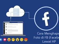 Cara Menghapus Foto di FB (Facebook) Lewat HP
