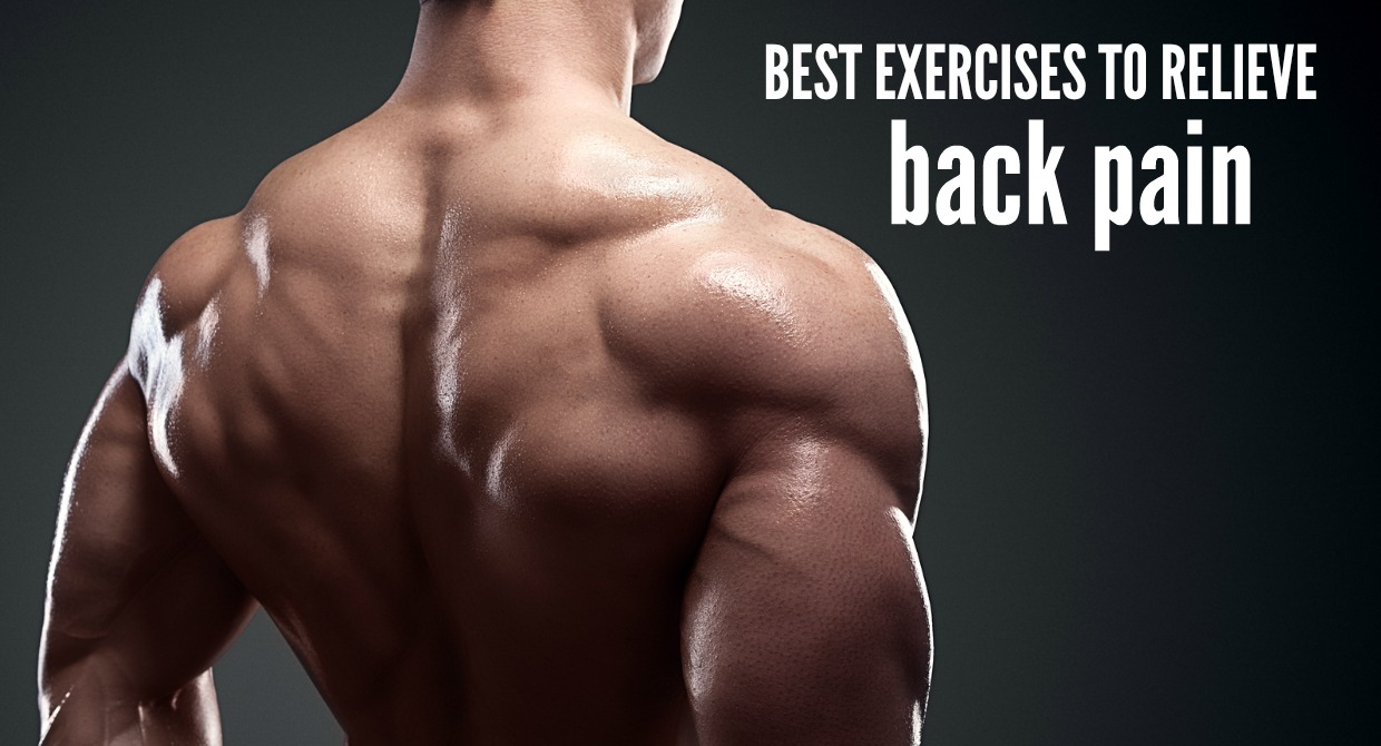 BEST EXERCISES TO RELIEVE BACK PAIN