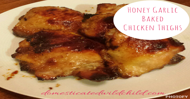 Honey Garlic Baked Chicken Thighs