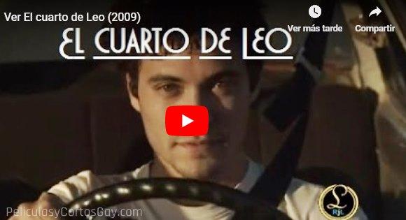 CLIC PARA VER VIDEO El Cuarto De Leo - PELICULA - Uruguay - 2009