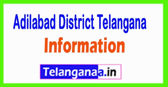 Adilabad District Mandal and Villages in Telangana State