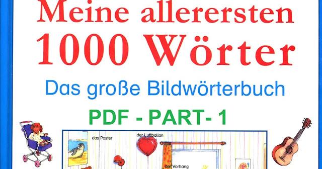 Meine allerersten 1000 Wörter Das grosse Bildwörterbuch.