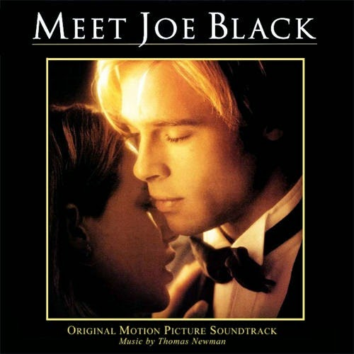 Meet Joe Black, Thomas Newman