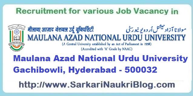 Naukri Vacancy Recruitment MANUU Hyderabad