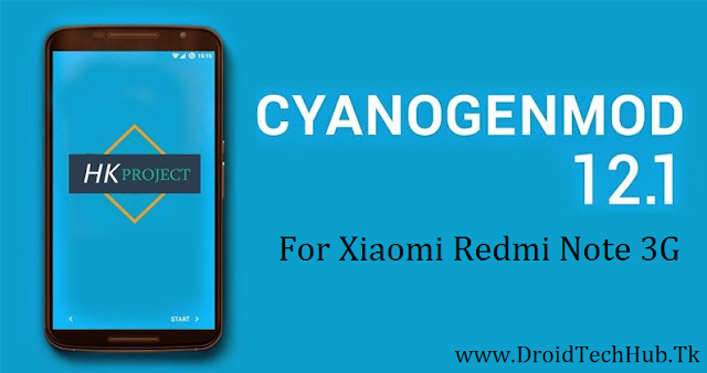[5.1] CM12.1 HK Project ROM For Xiaomi Redmi Note 3G (ROM Review)