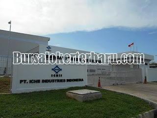 Lowongan Kerja Terbaru di PT. Ichii Industries Indonesia