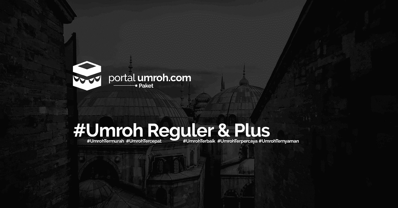 Portal Umroh - Paket Umroh Reguler dan Plus November 2018