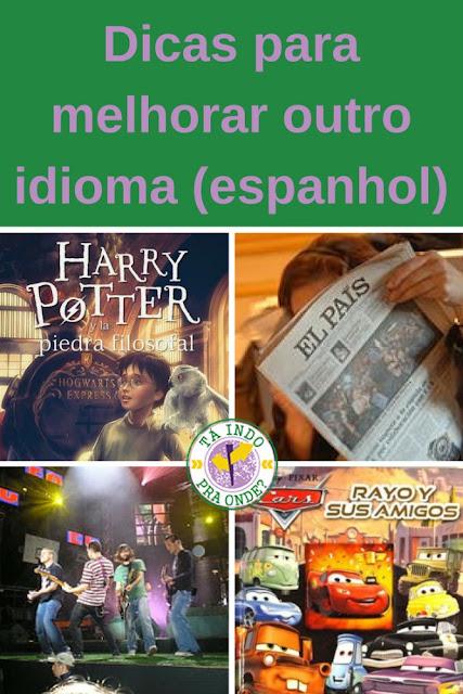 Como melhorar o seu espanhol ou qualquer outra língua em um intercâmbio