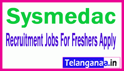 Sysmedac Recruitment Jobs For Freshers Apply