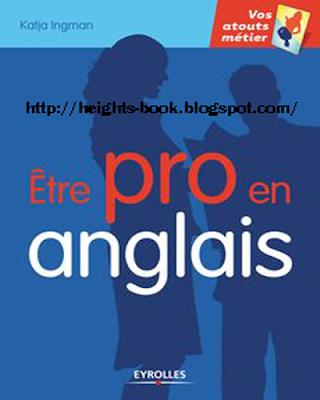 Télécharger Livre Gratuit Être pro en Anglais pdf