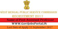 West Bengal Public Service Commission Recruitment 2017– 254 Assistant Professor